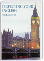 Perfecting Your English (with answers)